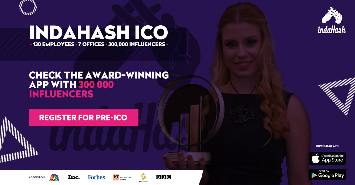 indaHash ICO: 130 person team, 7 offices, 300 000 influencers in our app. Check ICO bonuses!